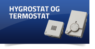 Hygrostat og termostat